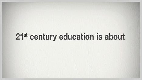 What is 21st Century Education? | Era Digital - um olhar ciberantropológico | Scoop.it