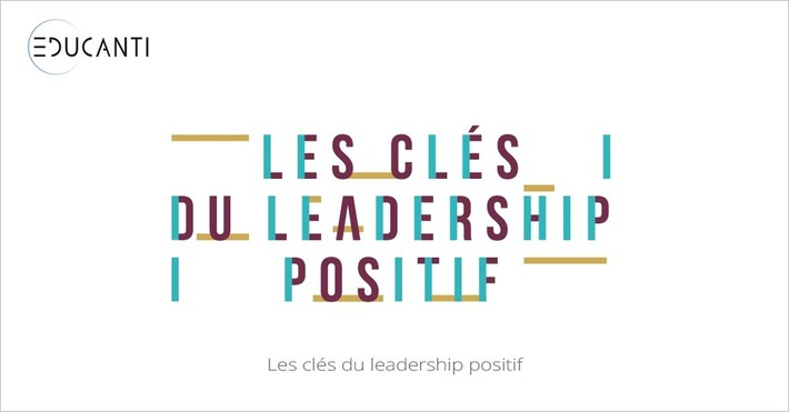 [Today] #MOOC Les clés du Leadership Positif | MOOC Francophone | Scoop.it