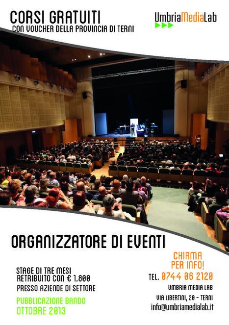 Corso di Organizzatore di Eventi - Umbria Media Lab   Corsi di formazione a Terni   Scoop.it