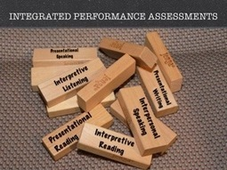 Integrated Performance Assessments | Foreign Languages Teaching | Scoop.it