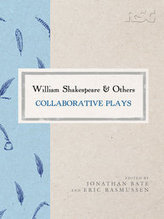 William Shakespeare and Others | Edited By Jonathan Bate and Eric Rasmussen | Macmillan | Teacher Tools and Tips | Scoop.it