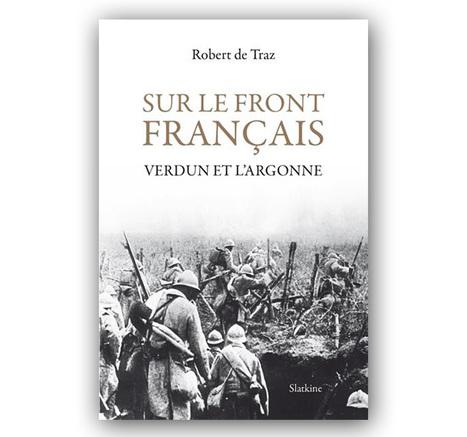 CR : Sur le front français. Verdun et l'Argonne -Histoire@Politique | Ressources pédagogiques sur le Centenaire de la Première Guerre Mondiale | Scoop.it