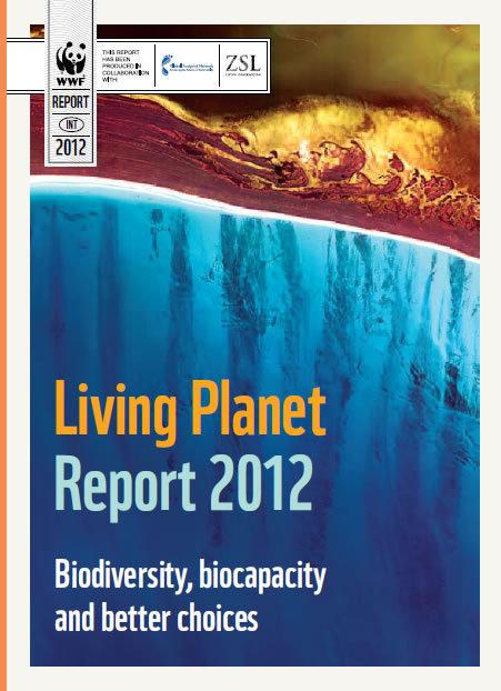WWF 2012 Living Planet Report | Asociación Manekenk | Scoop.it