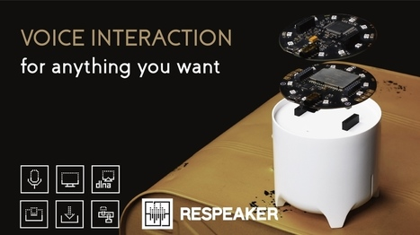 ReSpeaker - Ajoutez une commande vocale à vos objets | Post-Sapiens, les êtres technologiques | Scoop.it