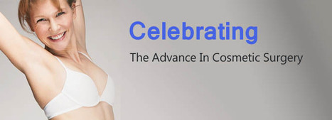 Celebrating The Advances In Cosmetic Surgery | cosmeticsurgery | Scoop.it