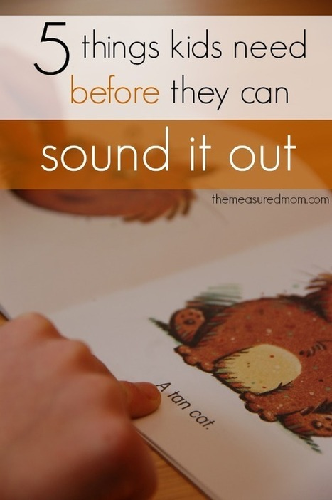 5 things kids need... before they're ready to sound out words - The Measured Mom   Cool School Ideas   Scoop.it