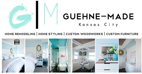 Guehne-Made - Kansas City   Home Remodeling   Home Styling ...   visionary   Scoop.it