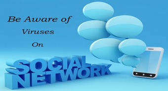 Beaware Of Viruses On Social Networking Sites! ~ Free Tips and Tricks... | Tips And Tricks For Pc, Mobile, Blogging, SEO, Earning online, etc... | Scoop.it