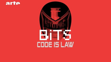 Code Is Law - BiTS - S02E31 - ARTE - YouTube | METROPOLIS STUFF | Scoop.it