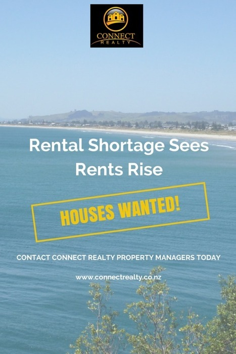 Tauranga Rental Shortage Sees Rents Rise | Connect Realty - Rental & Property Management in Tauranga | Scoop.it