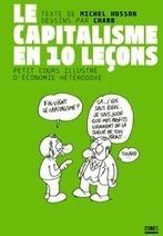 Le capitalisme en dix leçons - Michel HUSSON | Willy's Reading List | Scoop.it
