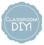 Classroom DIY: The Projects! | Undervisning, tips och idéer | Scoop.it