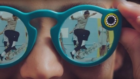 Snapchat is making sunglasses | Business Video Directory | Scoop.it