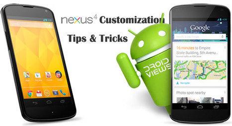 DroidViews   Google Nexus 4 Customization Tips and Tricks   Google Nexus 4   Scoop.it