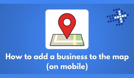 How to add a business to the map on Google (new) - Plus Your Business | Google+ ( Google Plus ) for Small Business | Scoop.it