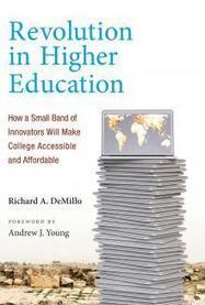 New Book: Revolution in Higher Education | TRENDS IN HIGHER EDUCATION | Scoop.it
