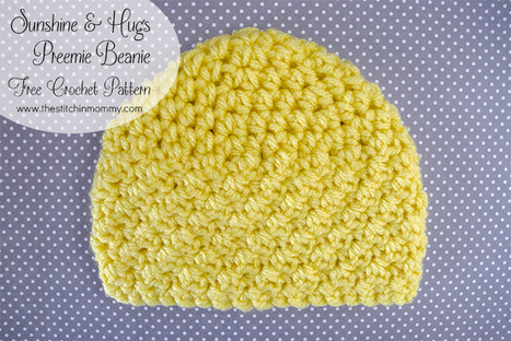 Sunshine and Hugs Preemie Beanie - Free Crochet Pattern - The Stitchin Mommy | Crochet Patterns and Tutorials | Scoop.it