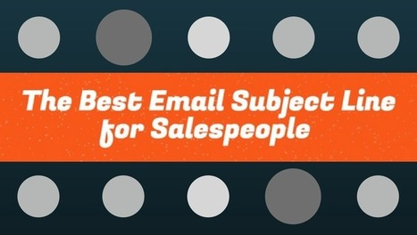 The best e-mail subject line for salespeople [infographic] | Social & Web Analytics | Scoop.it