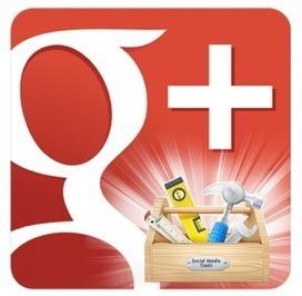 5 outils pour mieux gérer vos activités sur Google+ | Community management | Scoop.it