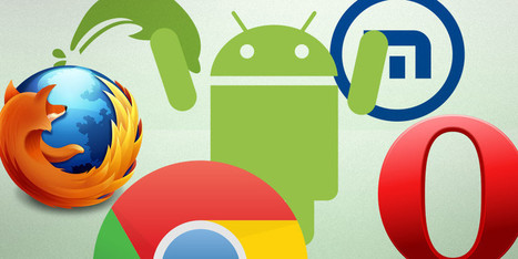 Five Android Browsers That Are A Cut Above The Rest | Best Android Apps | Scoop.it