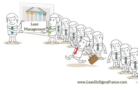 Le Lean management & la gestion d'équipe en 7 points [Chapitre 2.0 - Le Lean Management] - LeanSixSigmaFrance.com | Lean Six Sigma, Lean Startup & Agile Skills | Scoop.it