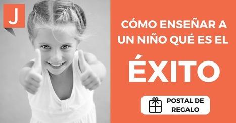 Así enseño a mis alumnos el significado de la palabra ÉXITO | Recull diari | Scoop.it
