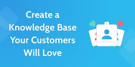 How to Create a SaaS Knowledge Base Your Customers Will Love | Process Street | SaaS - Software as a Service evolution | Scoop.it