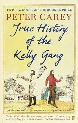 Peter Carey, True History of the Kelly Gang - Found In Books | Read Ye, Read Ye | Scoop.it