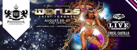 Cricel Castillo Representing Belize at WBFF Worlds in Toronto Ontario Canada | Travel - Traditions, Culture, Foods and Places | Scoop.it