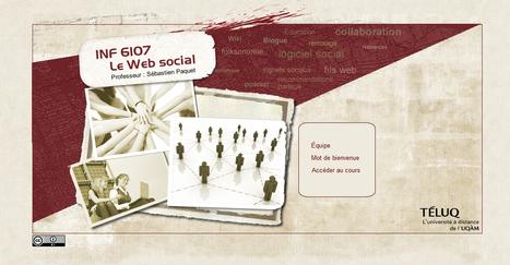 Cours en accès libre de Sébastien Paquet du TELUQ sur le Web social | CAFEL + e-Learning | Scoop.it