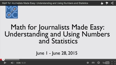 MOOC : Math for Journalists / Understanding and Using Numbers and Statistics | Journalisme graphique | Scoop.it