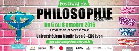 Festival de Philosophie des Médiations philosophiques | Philosophie en France | Scoop.it