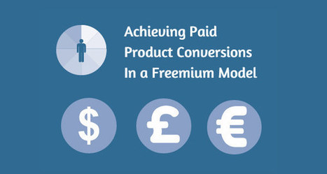 6 Tips For Converting Customers In A Freemium Product Model | Online Marketing | Scoop.it