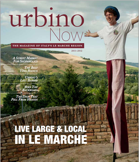 Urbino Now Magazine 2011 | Le Marche another Italy | Scoop.it