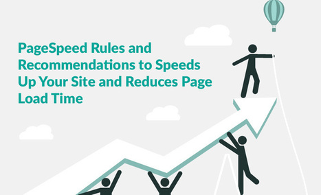 PageSpeed Rules and Recommendations to Speeds Up Your Site | WDS | Web Design SUMO | Scoop.it