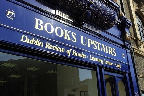 More Than a Bookshop Cathal Kavanagh speaks to Books Upstairs and ... - The University Times | The Irish Literary Times | Scoop.it