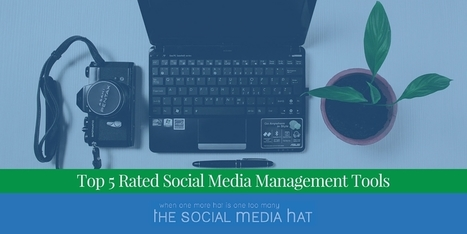Top 5 Rated Social Media Management Tools | Social Media, SEO, Mobile, Digital Marketing | Scoop.it