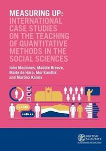 Measuring Up : International Case Studies on the Teaching of Quantitative methods in the Social Sciences- British Academy | Higher education news for libraries and librarians | Scoop.it