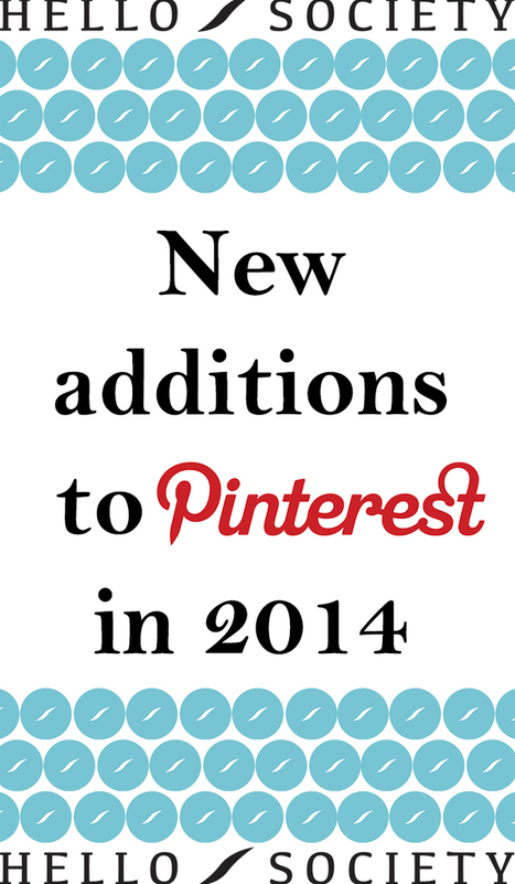 New Additions To Pinterest In 2014 - Business 2 Community | Pinterest | Scoop.it