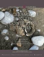 Edition :: La céramique dans les contextes rituels. Fouiller et comprendre les gestes des anciens. | Net-plus-ultra | Scoop.it