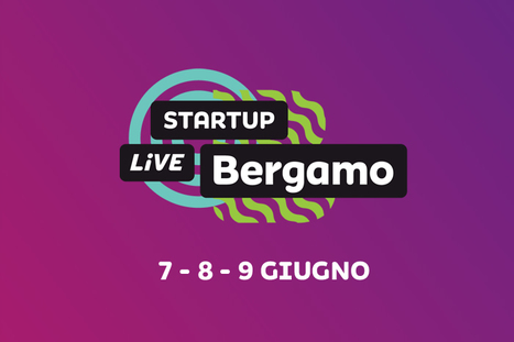 #Startup Live #Bergamo | #SocialMedia Reload! | Scoop.it