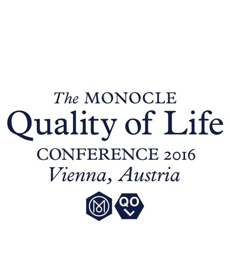 The Monocle Quality of Life Conference | as | Scoop.it