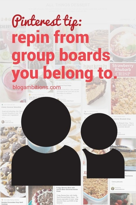 Repin other peoples pin on group boards for better exposure. — blog ambitions | Marketing with Social Media | Scoop.it