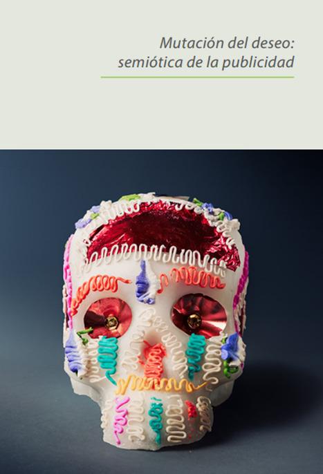 De la publicidad a la hiperpublicidad: semiótica, narración y discurso /Eduardo Yalán-Dongo | Comunicación en la era digital | Scoop.it