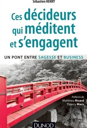 La méditation pour donner un second souffle à son management et ses affaires, Management de projet - Les Echos Business | Management du changement et de l'innovation | Scoop.it