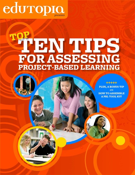10 Tips for Assessing PBL | EDCI397 | Scoop.it
