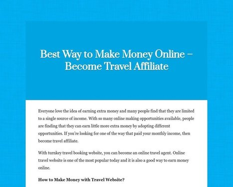 Best Way to Make Money Online – Become Travel Affiliate | Travel Site Features | Scoop.it