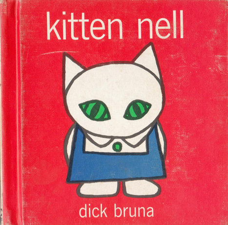 Kitten Nell by Dick Bruna   Uber art! A Topic on the Arts in Europe   Scoop.it