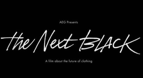 The Next Black : à quoi ressembleront nos vêtements dans 20 ans ?   Connecté au quotidien   Scoop.it