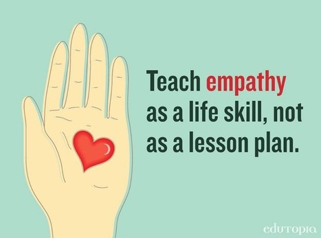 Teaching Empathy: Turning a Lesson Plan into a Life Skill | Personal and Social Capability | Scoop.it